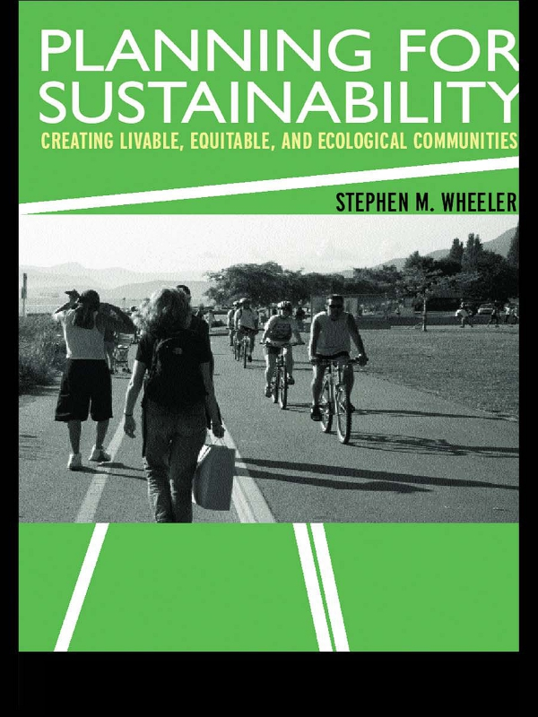 Planning for Sustainability Creating Livable,  Equitable and Ecological Communities