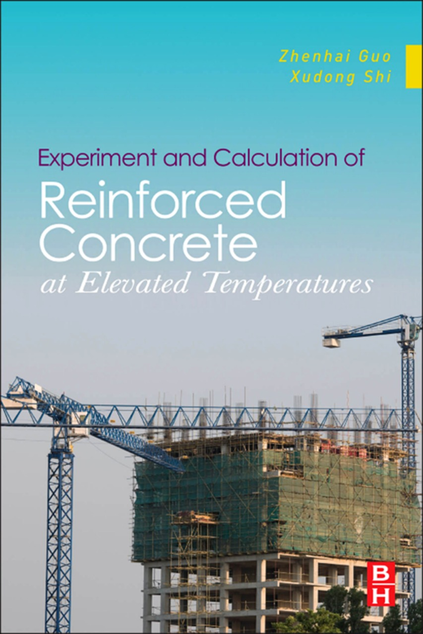 Experiment and Calculation of Reinforced Concrete at Elevated Temperatures Experiment and Calculation