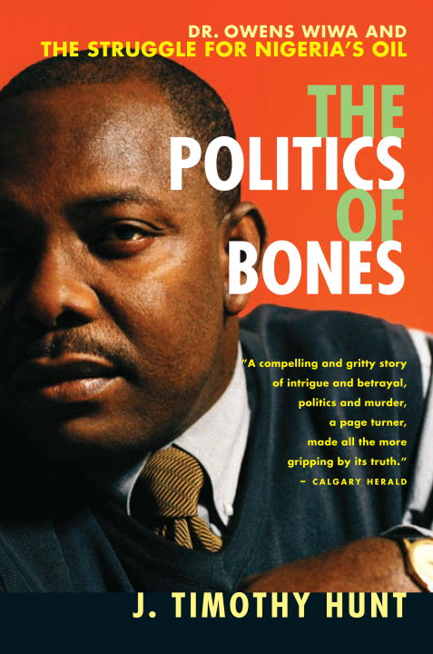 The Politics of Bones By: J. Timothy Hunt