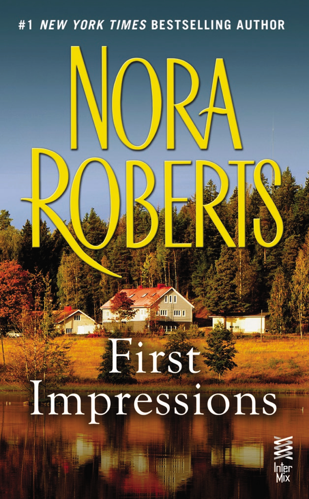 First Impressions By: Nora Roberts