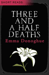 Three And A Half Deaths (short Reads):