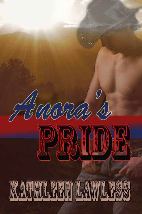 Anora's Pride By: Kathleen Lawless