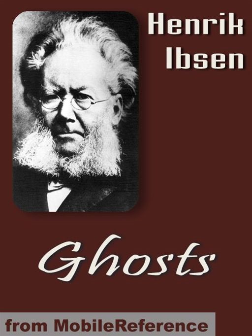 Ghosts: Two Translations (Mobi Classics)