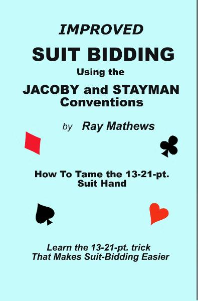 Suit-Bidding with the Jacoby and Stayman Conventions