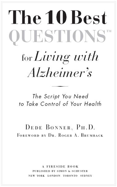 The 10 Best Questions for Living with Alzheimer's By: Dede Bonner