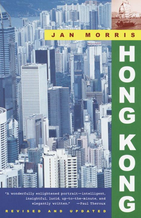 Hong Kong By: Jan Morris