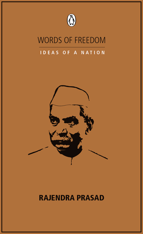 IDEAS OF A NATION: RAJENDRA PRASAD