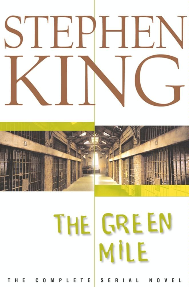 The Green Mile By: Stephen King
