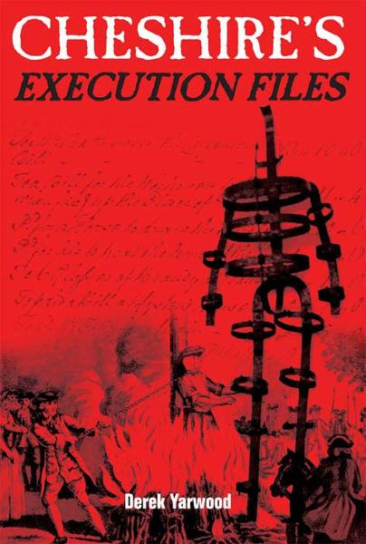 Cheshire's Execution Files By: Derek Yarwood