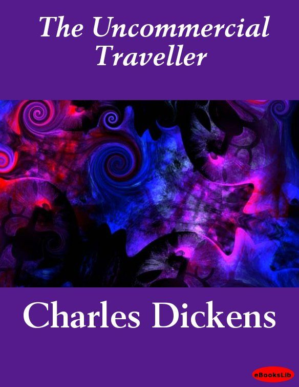 Cover Image: The Uncommercial Traveller