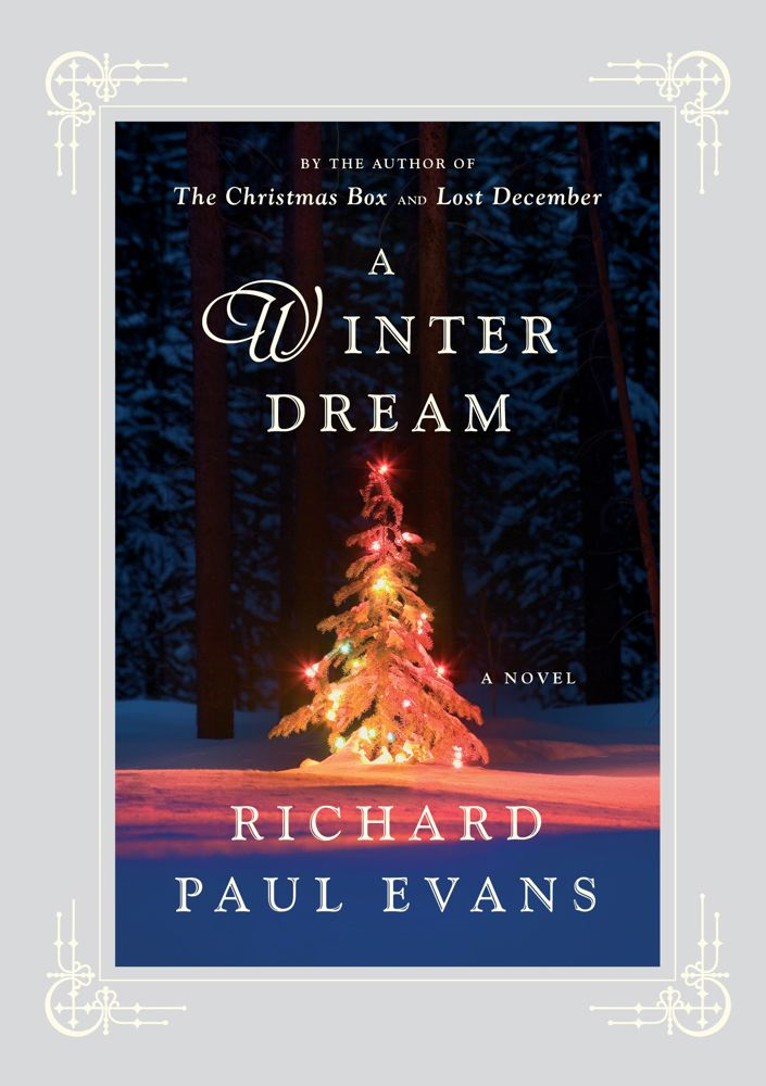 A Winter Dream By: Richard Paul Evans