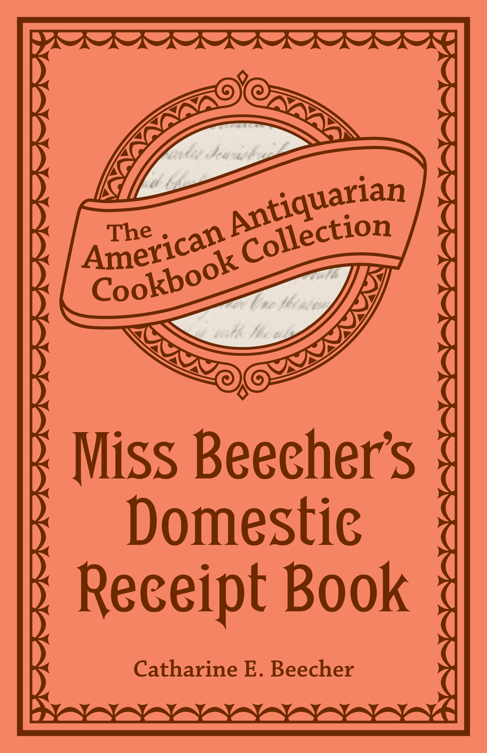 Miss Beecher's Domestic Receipt Book