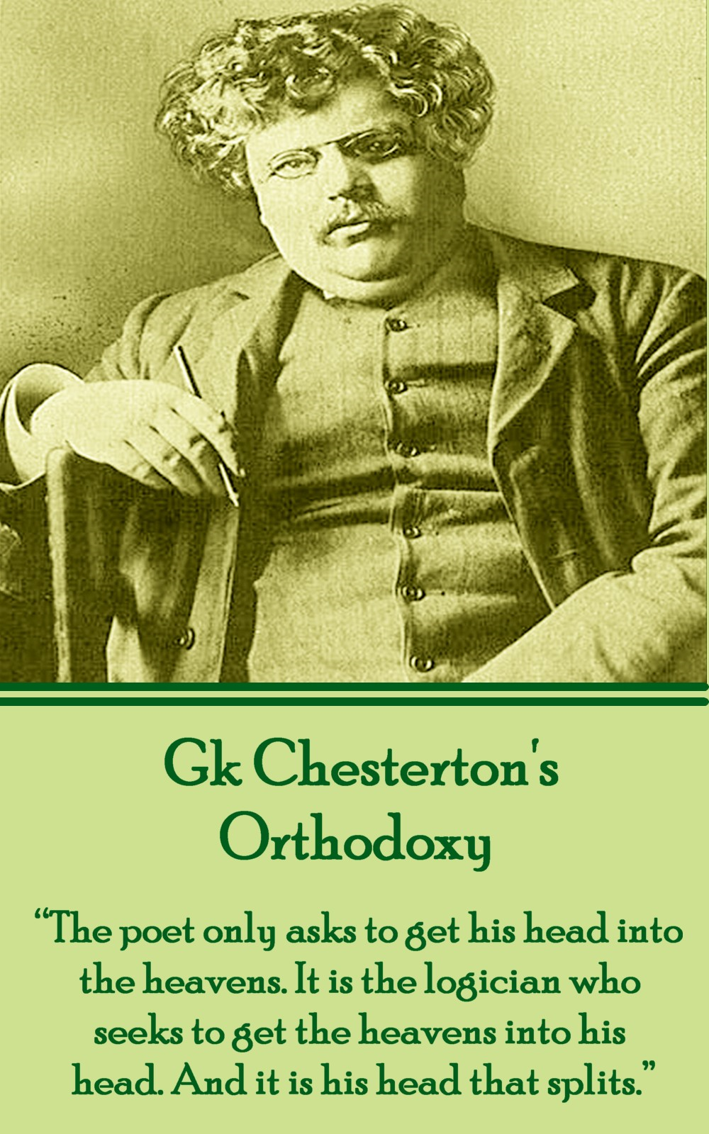 GK Chesterton  Orthodoxy By: GK Chesterton