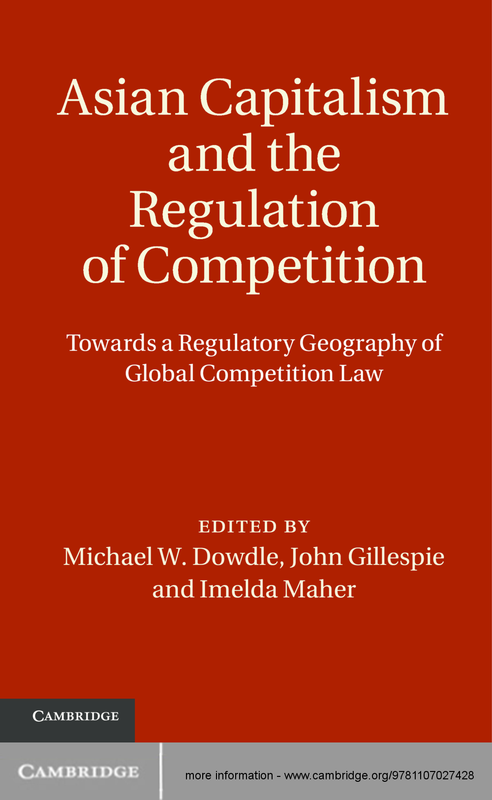 Asian Capitalism and the Regulation of Competition Towards a Regulatory Geography of Global Competition Law