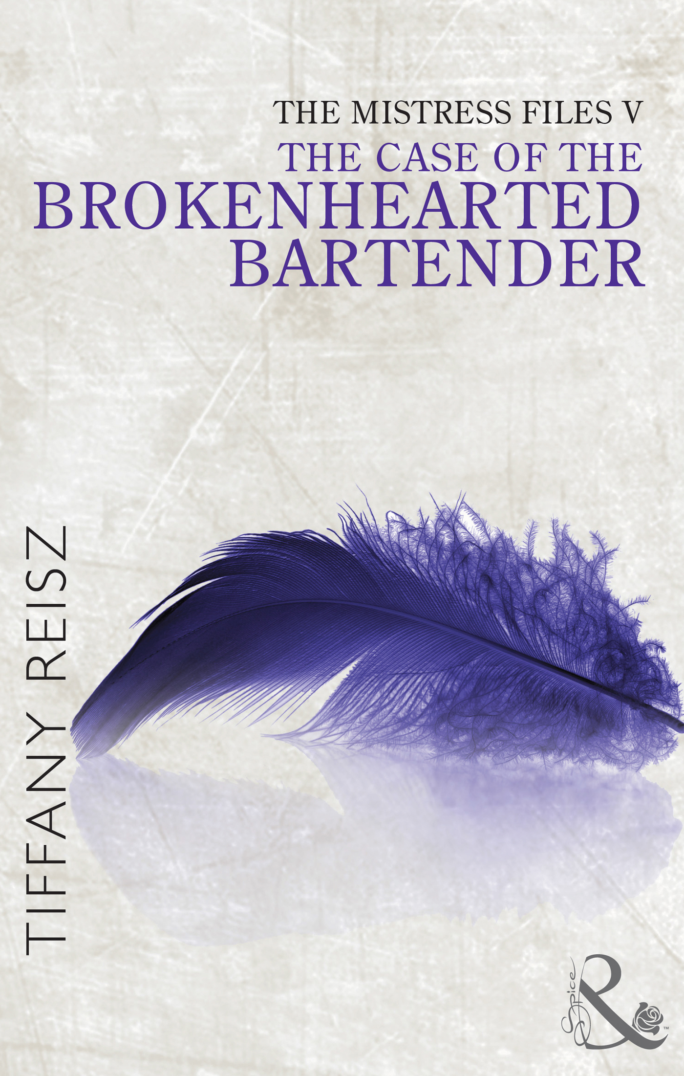 The Mistress Files: The Case of the Brokenhearted Bartender (The Original Sinners: The Red Years - short story)
