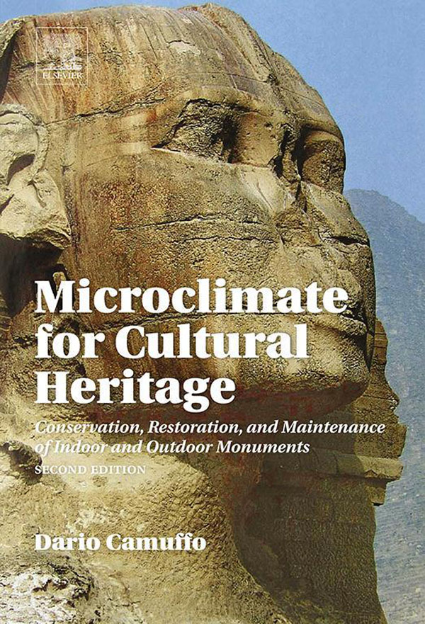 Microclimate for Cultural Heritage Conservation,  Restoration,  and Maintenance of Indoor and Outdoor Monuments