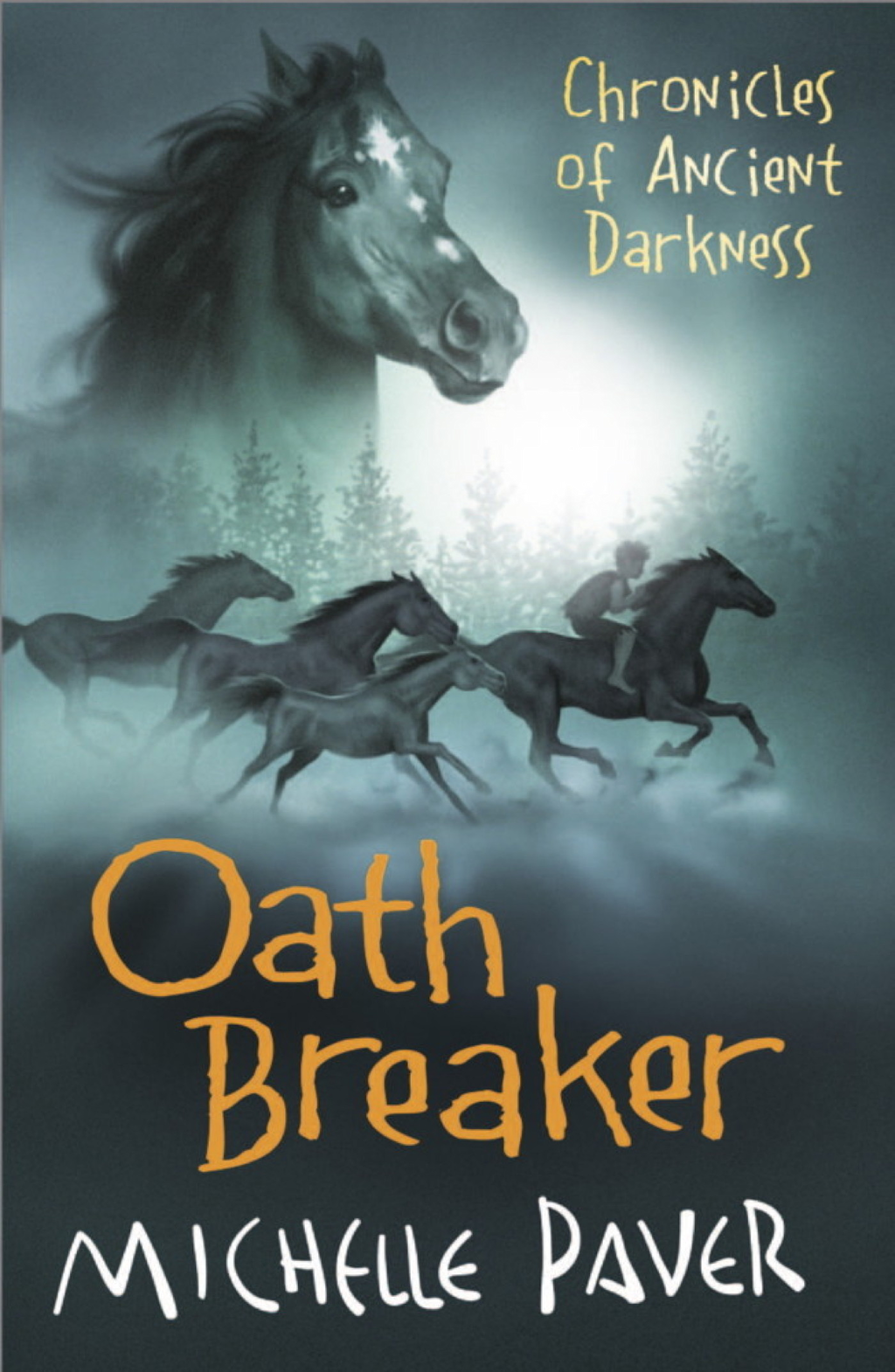 Oath Breaker Chronicles Of Ancient Darkness Book 5