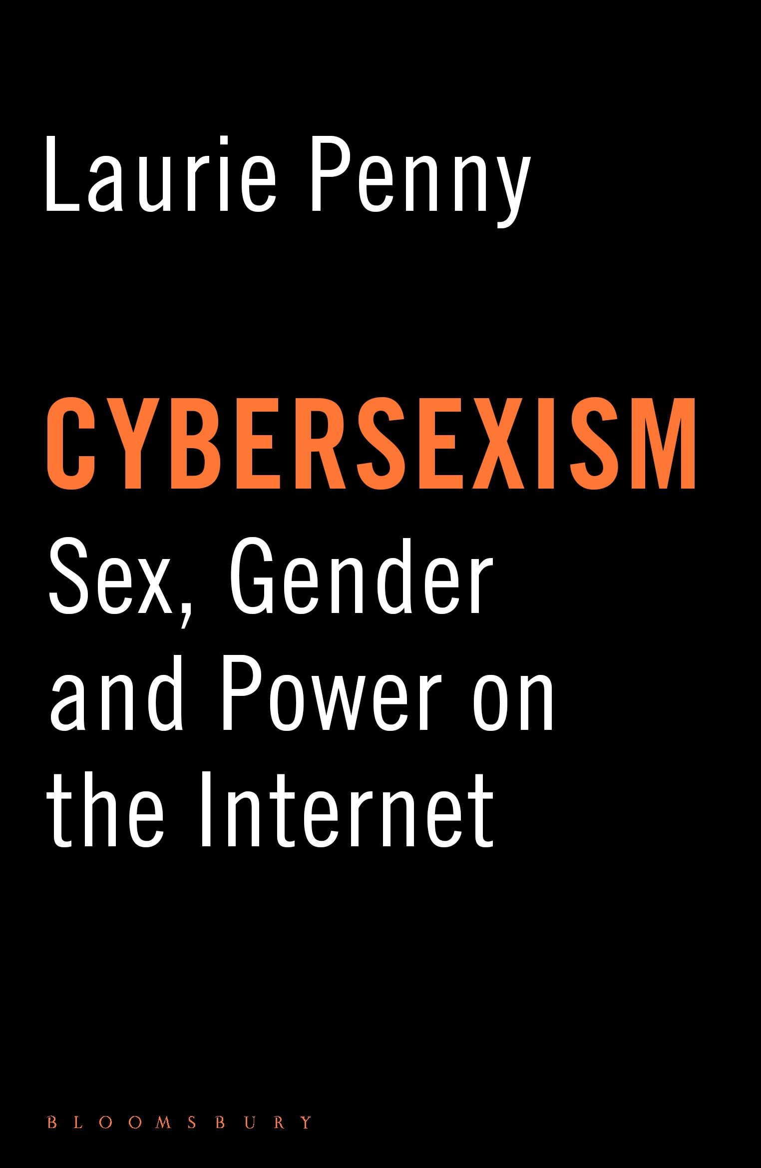 Cybersexism Sex,  Gender and Power on the Internet