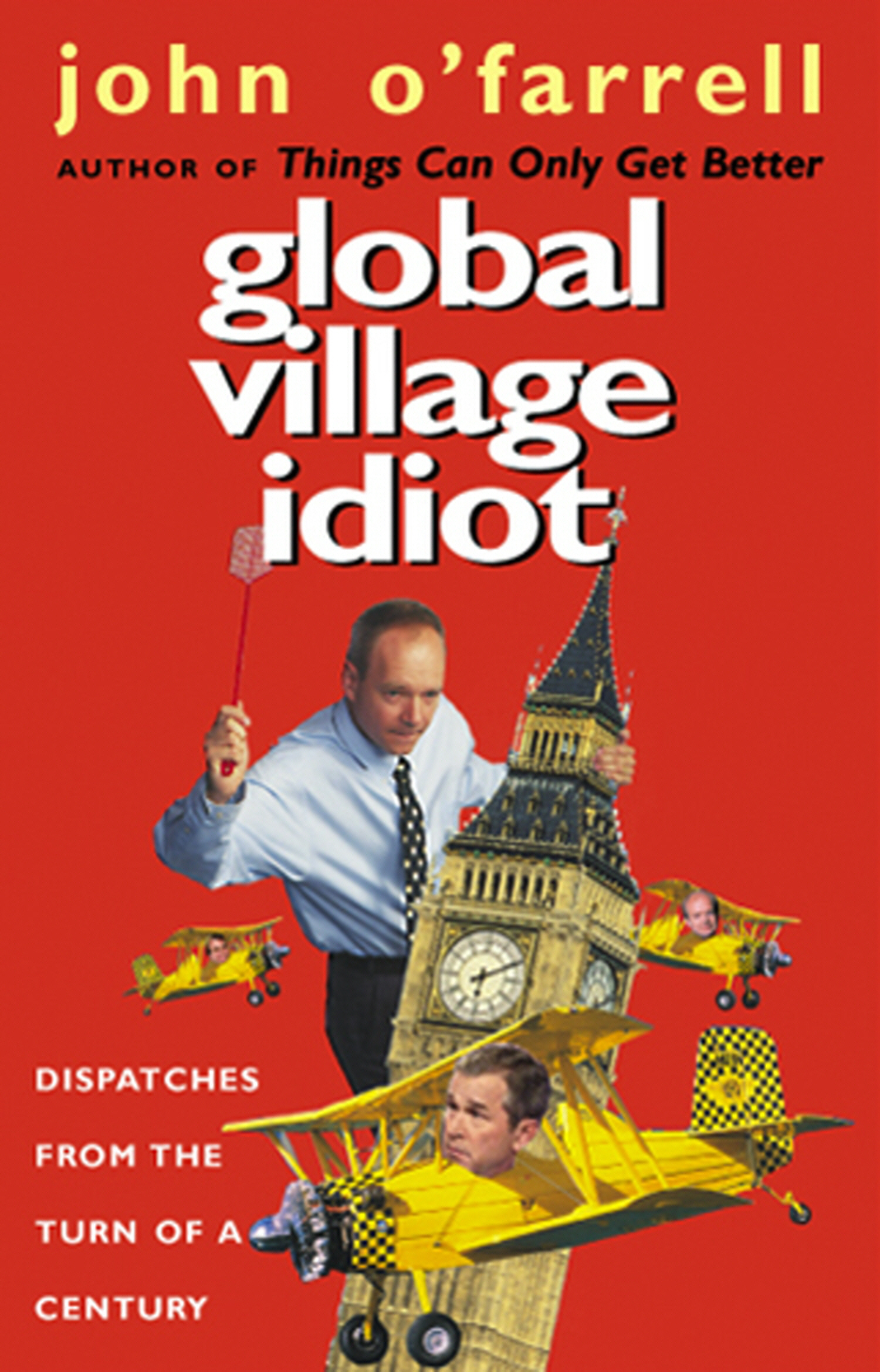 Global Village Idiot