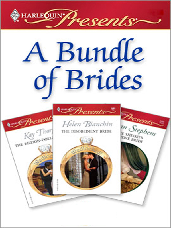 A Bundle of Brides By: Helen Bianchin,Kay Thorpe,Susan Stephens