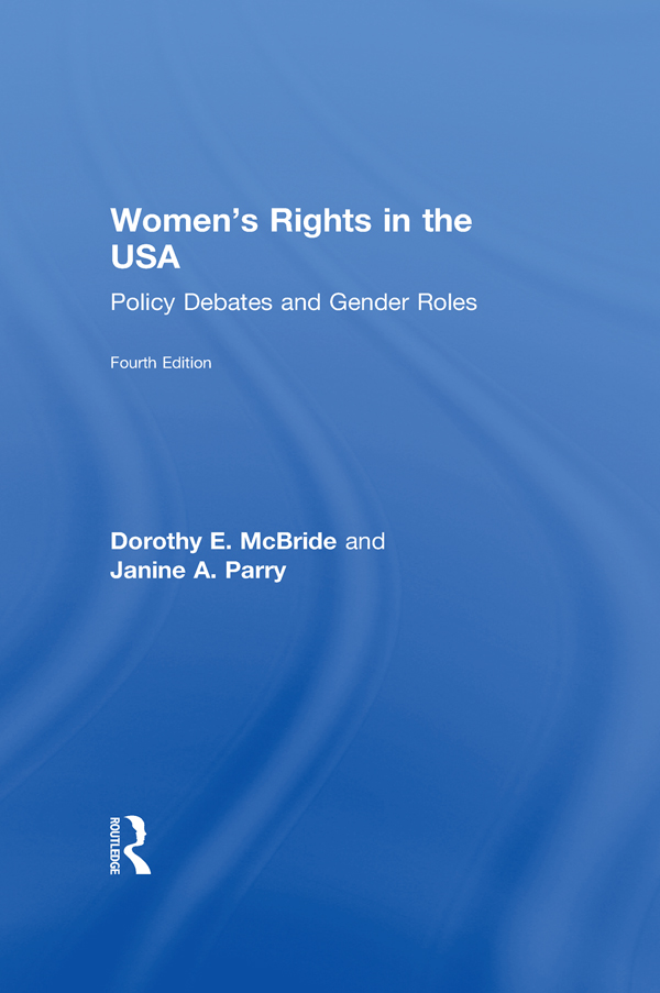 Women's Rights in the U.S.A. Policy Debates and Gender Roles