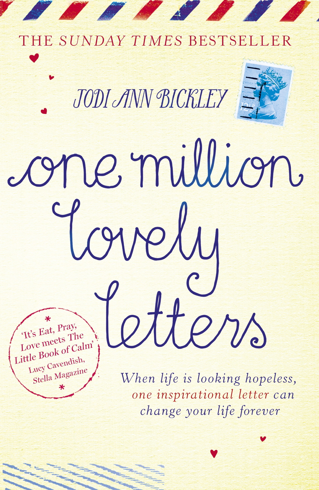 One Million Lovely Letters When life is looking hopeless,  one inspirational letter can change your life forever