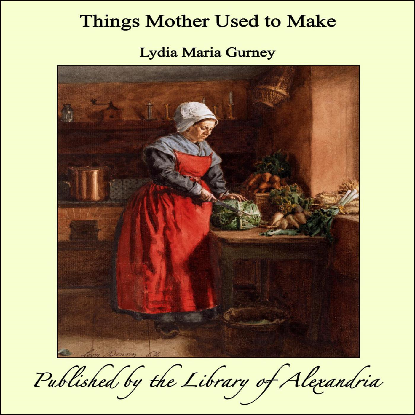 Things Mother Used to Make