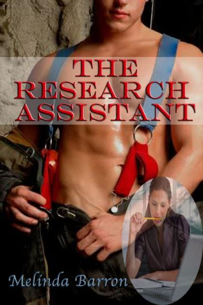 The Research Assistant By: Melinda Barron