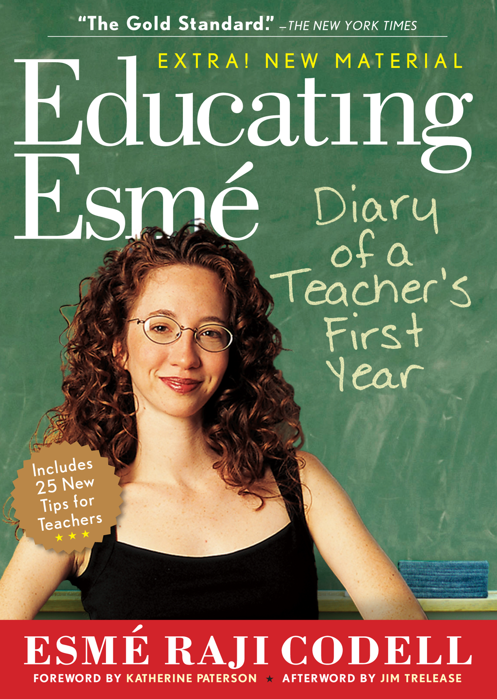 Educating Esmé By: Esmé Raji Codell