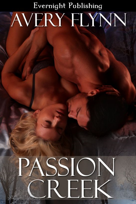 Passion Creek By: Avery Flynn