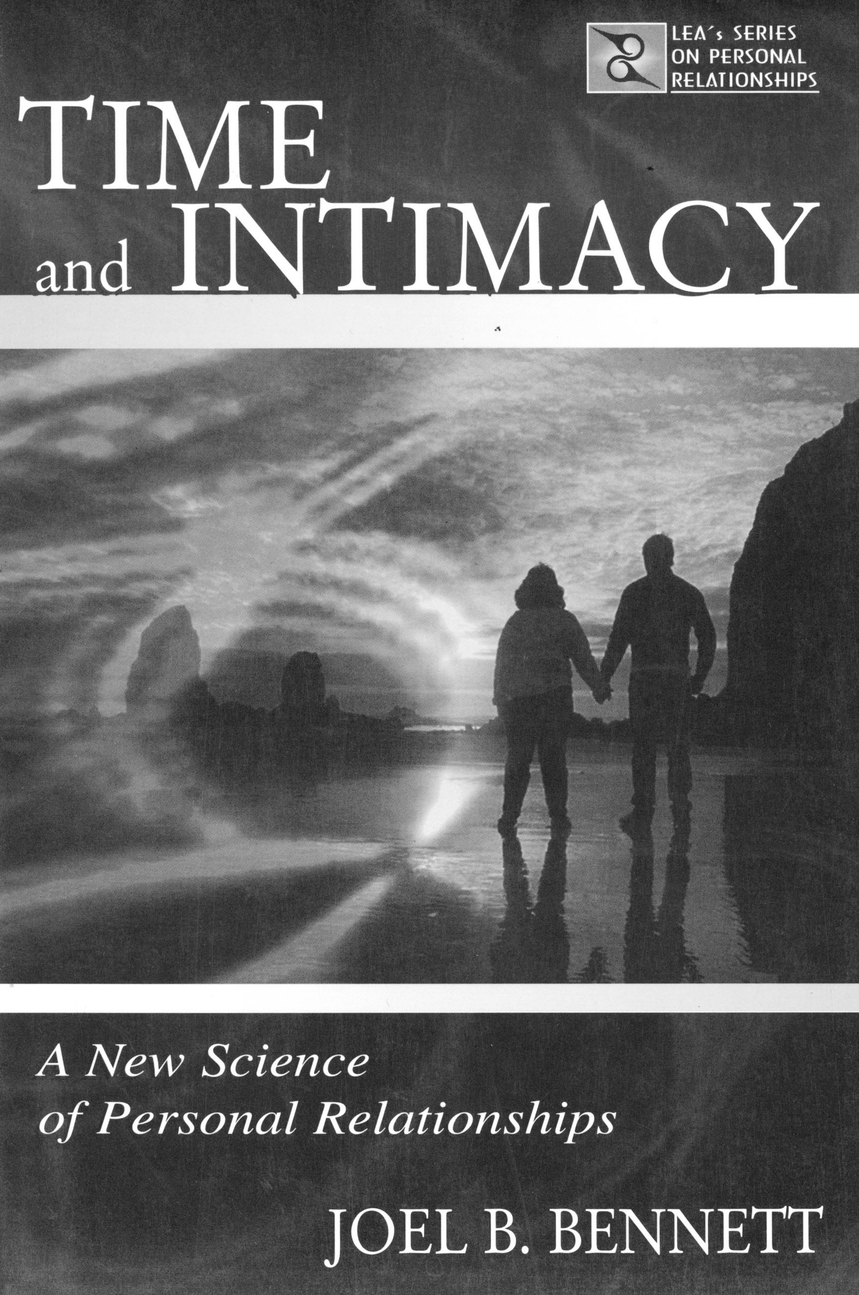 Time and Intimacy A New Science of Personal Relationships