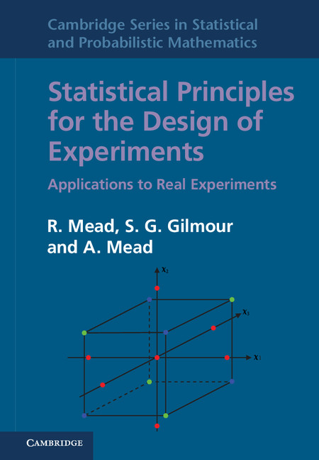 Statistical Principles for the Design of Experiments Applications to Real Experiments