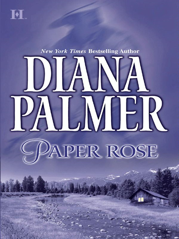 Paper Rose By: Diana Palmer