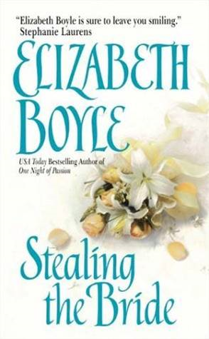 Stealing the Bride By: Elizabeth Boyle