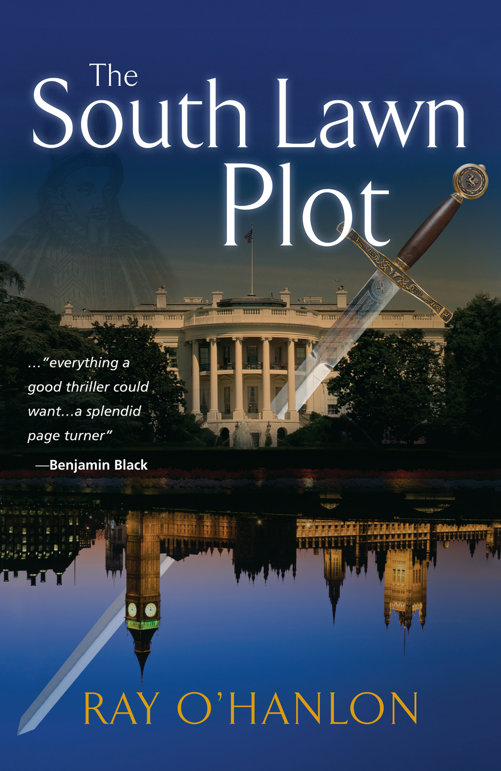 The South Lawn Plot By: Ray O'Hanlon