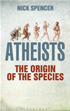 Atheists: The Origin Of The Species:
