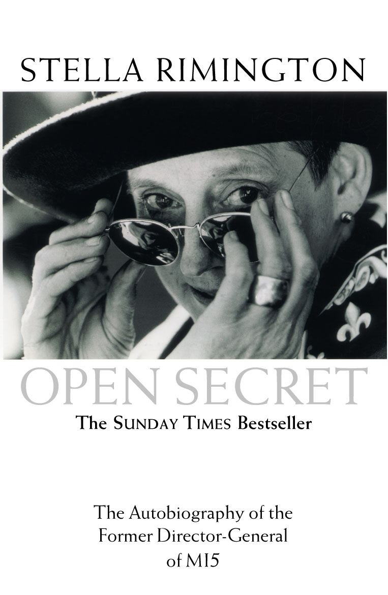 Open Secret The Autobiography of the Former Director-General of MI5