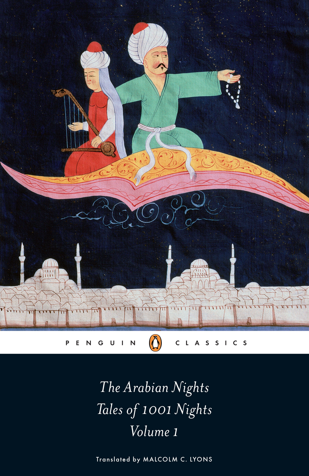 The Arabian Nights: Tales of 1, 001 Nights Volume 1
