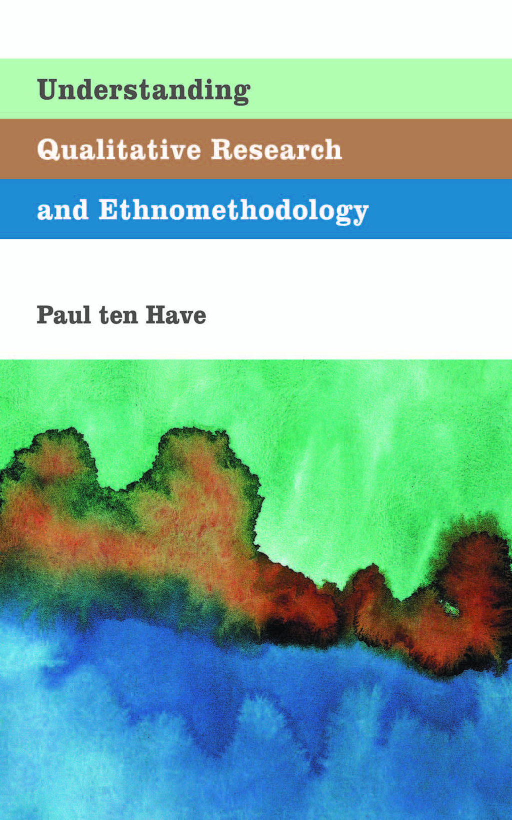 Understanding Qualitative Research and Ethnomethodology