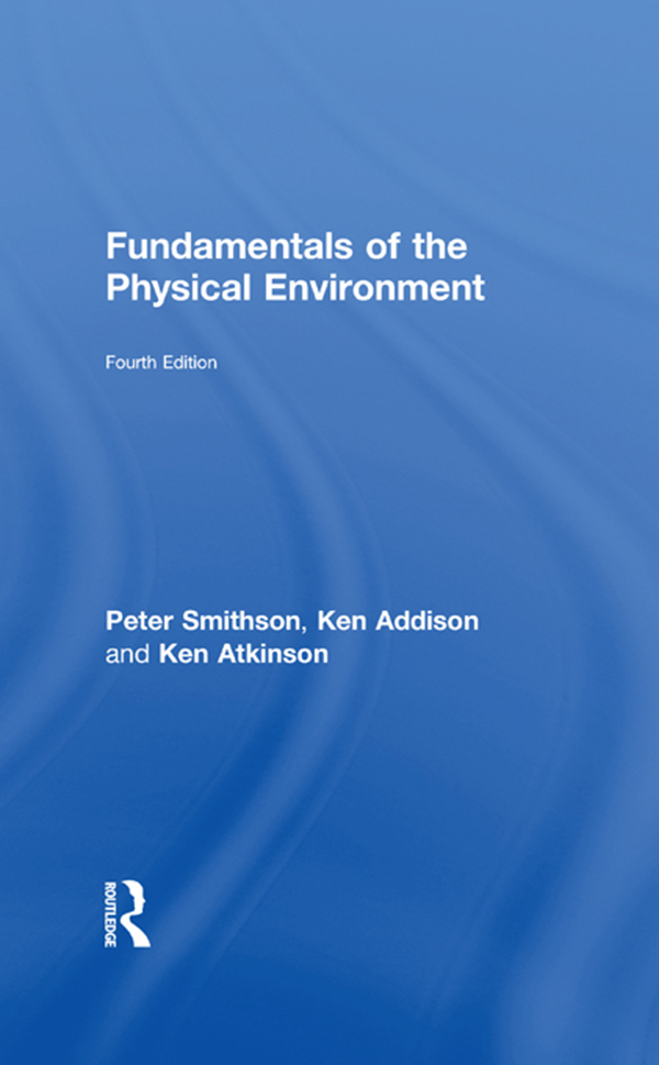 Fundamentals of the Physical Environment Fourth Edition