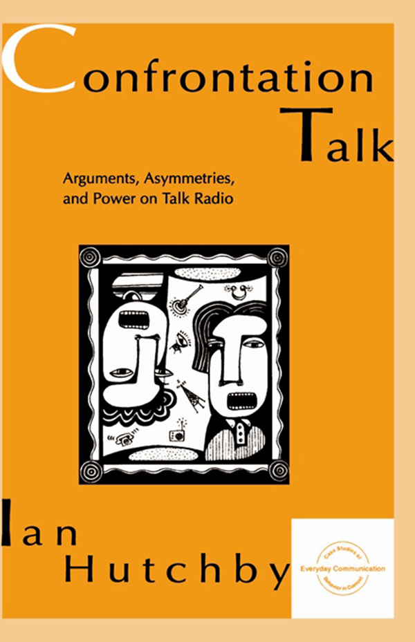 Confrontation Talk Arguments,  Asymmetries,  and Power on Talk Radio