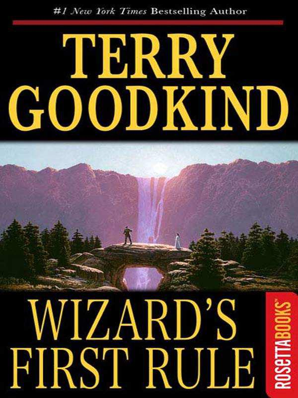 Wizard's First Rule By: Terry Goodkind