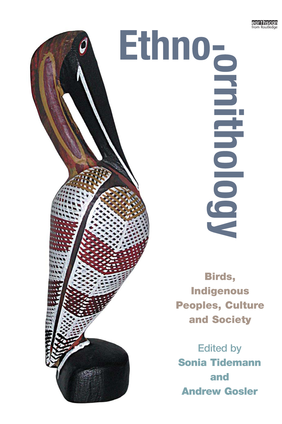 """Ethno-ornithology """"Birds,  Indigenous Peoples,  Culture and Society"""""""