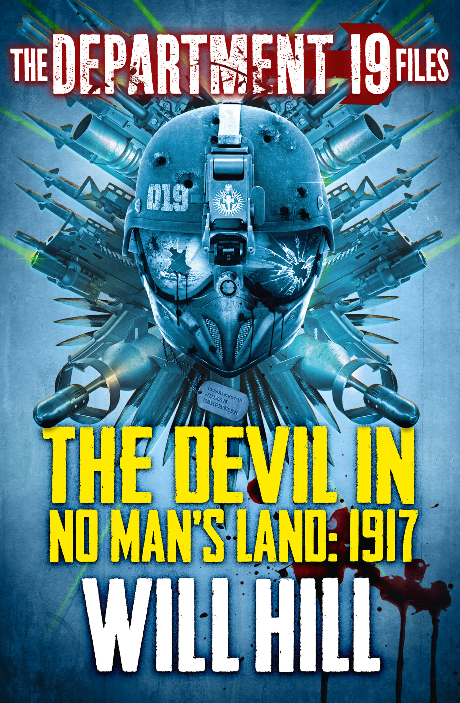 The Department 19 Files: The Devil in No Man?s Land: 1917 (Department 19)