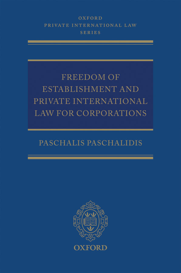 Freedom of Establishment and Private International Law for Corporations