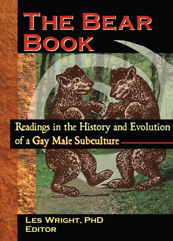 The Bear Book Readings in the History and Evolution of a Gay Male Subculture