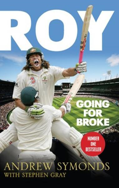 Roy:Going For Broke By: Symonds,Andrew & Gray,Stephen