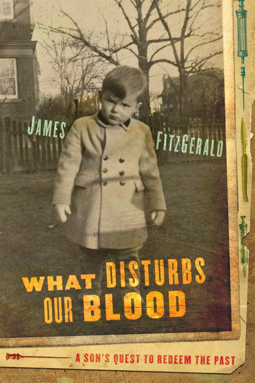 What Disturbs Our Blood By: James FitzGerald