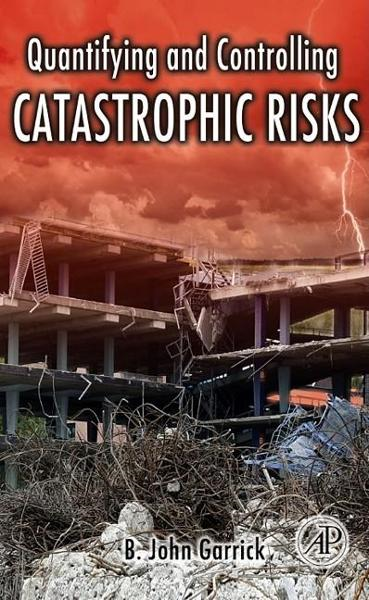 Quantifying and Controlling Catastrophic Risks