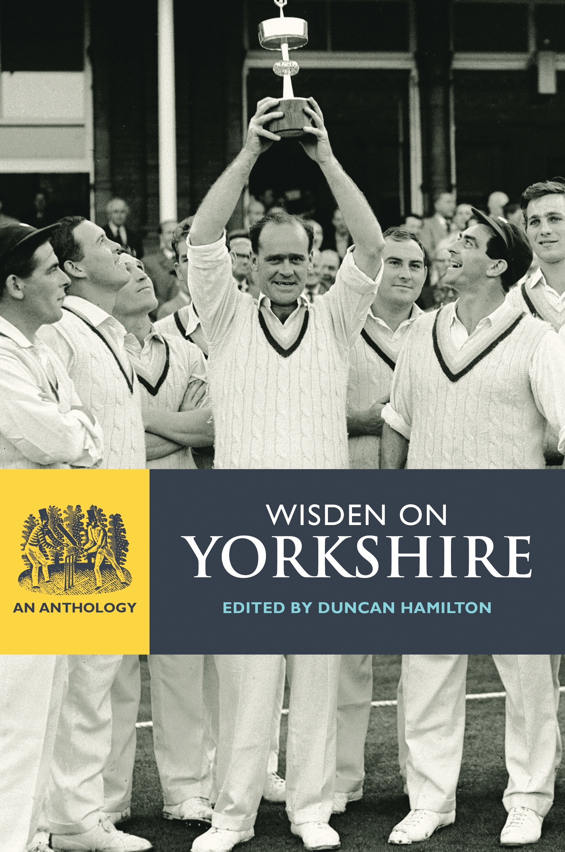 Wisden on Yorkshire An Anthology